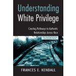 【预订】Understanding White Privilege: Creating Pathways to Aut