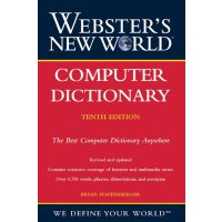Webster's New World Computer Dictionary, 10th Edition [ISBN