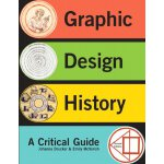 Graphic Design History (2nd Edition) [ISBN: 978-0205219469]
