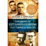 The Dawn of Software Engineering: from Turing to Dijkstra [