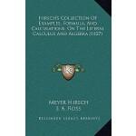 【预订】Hirsch's Collection of Examples, Formula, and Calculati