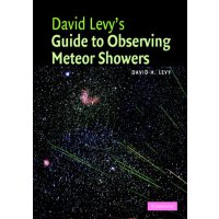 David Levy's Guide to Observing Meteor Showers [ISBN: 978-0