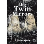 The Twin Mirrors [ISBN: 978-1483636986]