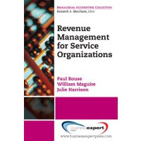 Revenue Management for Service Organizations (Managerial Ac