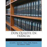 Don Quijote En Francia; (Spanish Edition) [ISBN: 978-124757