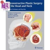 【中商海外直订】Reconstructive Plastic Surgery of the Head and N...