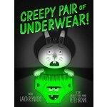 【预订】Creepy Pair of Underwear! 9781442402980