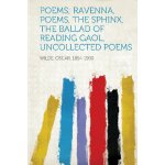 Poems; Ravenna, Poems, The Sphinx, The Ballad of Reading Ga