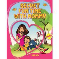 【预订】Secret Fun Time with Mummy