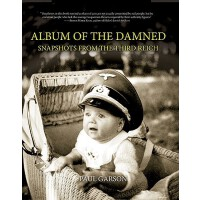 【预订】Album of the Damned: Snapshots from the Third Reich