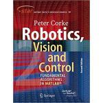 【预订】Robotics, Vision and Control: Fundamental Algorithms in