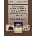 Melvin Frederick Glazner, Petitioner, v. Florida. U.S. Supr