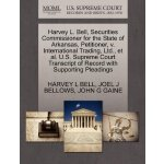 Harvey L. Bell, Securities Commissioner for the State of Ar