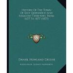 【预订】History of the Town of East Greenwich and Adjacent Terr