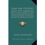 【预订】Camp and Outpost Duty for Infantry: With Standing Order