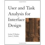 User and Task Analysis for Interface Design [ISBN: 978-0471