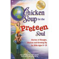 Chicken Soup for the Preteen Soul 1 心灵鸡汤(给9-13岁的孩子,第一辑):如何适