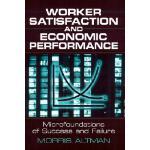 【预订】Worker Satisfaction and Economic Performance: Microfoun