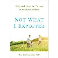 【预订】Not What I Expected: Help and Hope for Parents of Atypi