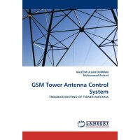 GSM Tower Antenna Control System: TROUBLESHOOTING OF TOWER