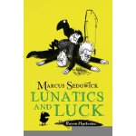 The Raven Mysteries #3: Lunatics and Luck