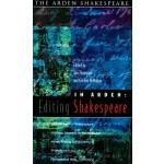 【预订】In Arden: Editing Shakespeare - Essays in Honour of Ric