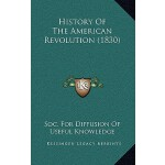 【预订】History of the American Revolution (1830) 9781168824059