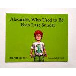 汪培�E推荐第五阶段英文原版绘本Alexander, Who Used to Be Rich Last Sunday 亚