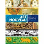 Art Nouveau: The Essential Reference(POD)
