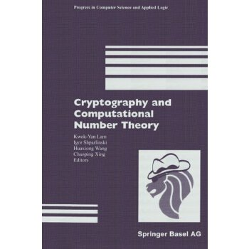 Cryptography and Computational Number Theory (Progress in Computer Science and Applied Logic) [ISBN: 978-3034895071] 美国发货无法退货,约五到八周到货