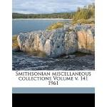 【预订】Smithsonian Miscellaneous Collections Volume V. 141 196