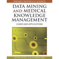 Data Mining and Medical Knowledge Management: Cases and App