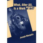 What, After All, Is a Work of Art?: Lectures in the Philoso