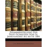 【预订】Zusammenstellung Der Faust-Schriften: Vom 16. Jahrhunde