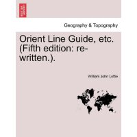 Orient Line Guide, etc. (Fifth edition: re-written.). [ISBN