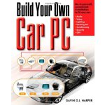 Build Your Own Car PC [ISBN: 978-0071468268]