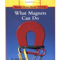 What Magnets Can Do (Rookie Read-About Science) [ISBN: 978-