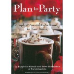 【预订】Plan to Party: Simple & Special Entertaining in Your Ho