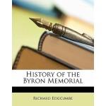 【预订】History of the Byron Memorial 9781149738849
