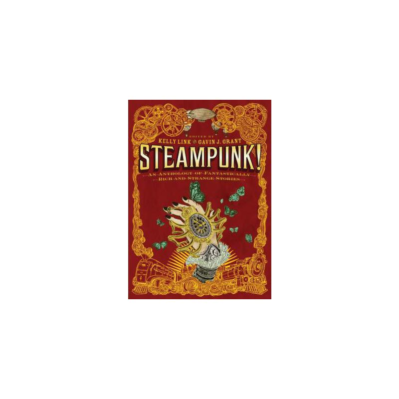 【预订】Steampunk! An Anthology of Fantastically Rich and Strange Stories 预订商品,需要1-3个月发货,非质量问题不接受退换货。