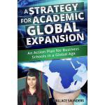 【预订】A Strategy for Academic Global Expansion: An Action Pla