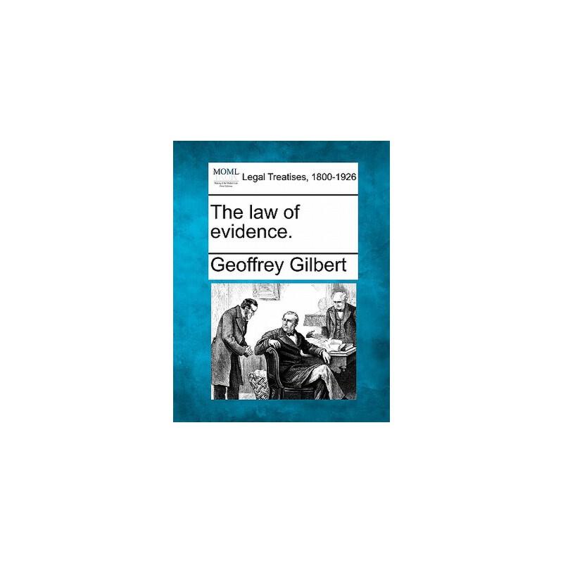【预订】The Law of Evidence. 预订商品,需要1-3个月发货,非质量问题不接受退换货。
