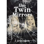 The Twin Mirrors [ISBN: 978-1483636993]