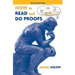 How to Read and Do Proofs: An Introduction to Mathematical