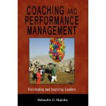 Coaching and Performance Management: Developing and Inspiri