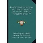 【预订】Progressive Education V3, Observations on the Life of W