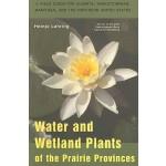 【预订】Water and Wetland Plants of the Prairie Provinces