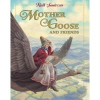 Mother Goose and Friends 9780316777186