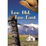 【预订】Too Old, Too Fast 9780692582312