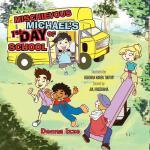 【预订】Mischievous Michael's 1st Day of School